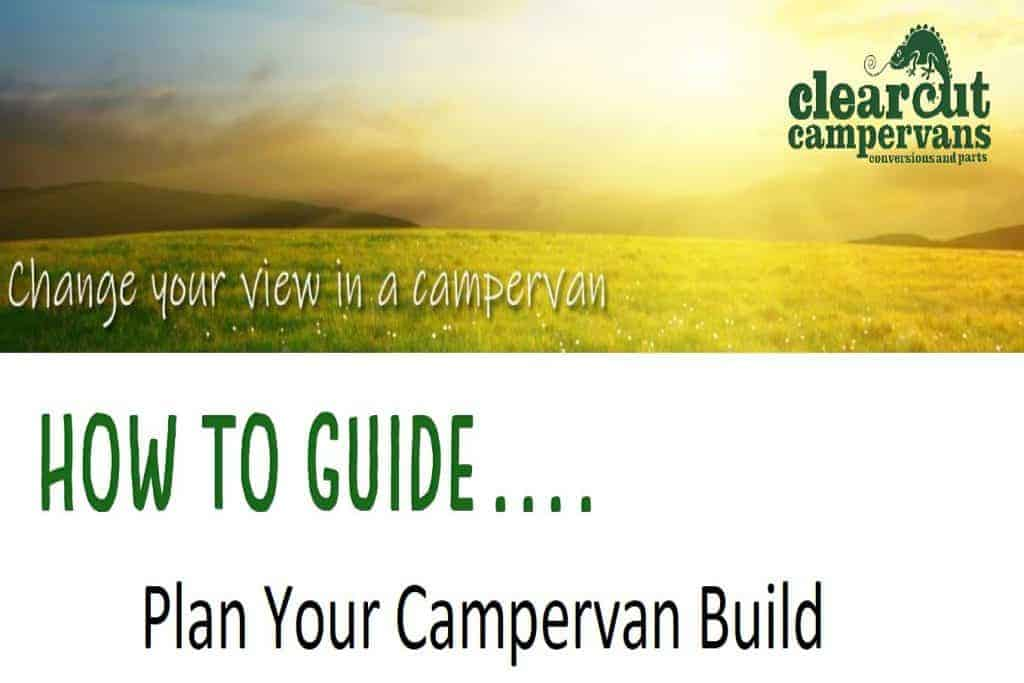 Plan your Campervan Build