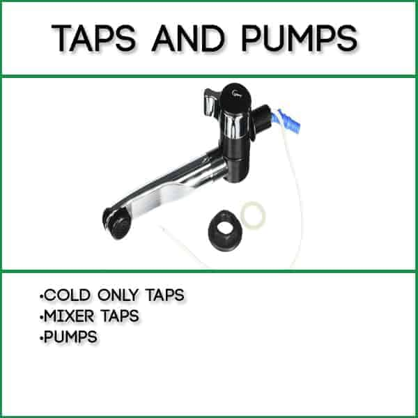 Taps and Pumps